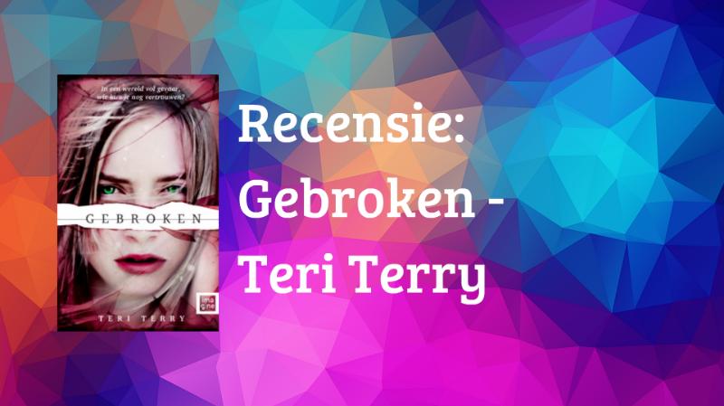 Gebroken – Teri Terry