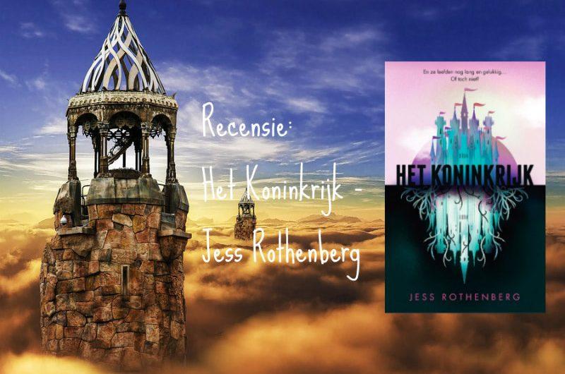 Het Koninkrijk – Jess Rothenberg