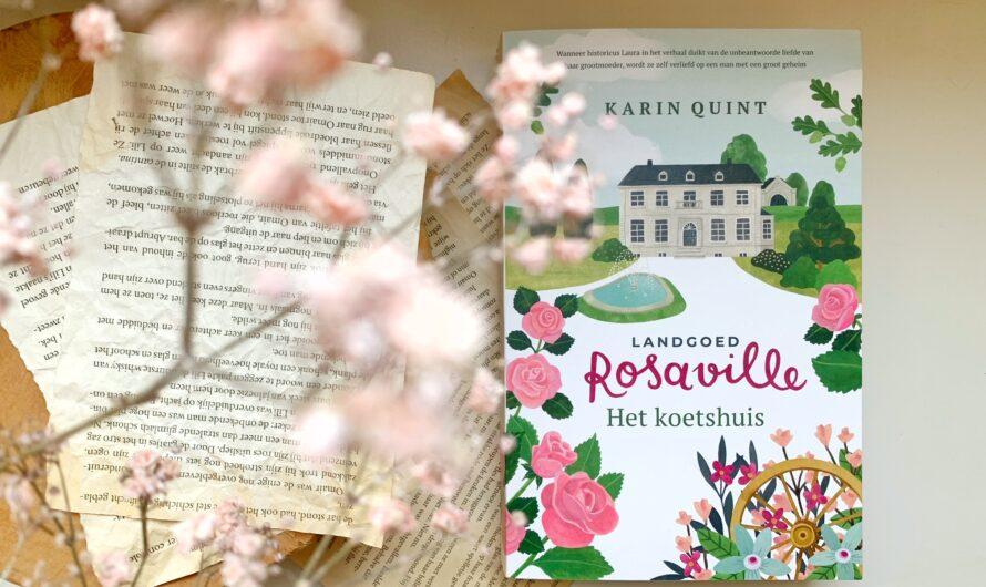 Landgoed Rosaville. Het koetshuis – Karin Quint